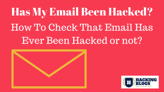 Ha My Email Been Hacked